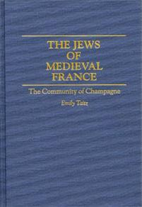 The Jews of Medieval France cover image