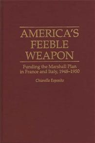 America's Feeble Weapon cover image