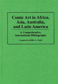 Comic Art in Africa, Asia, Australia, and Latin America cover image