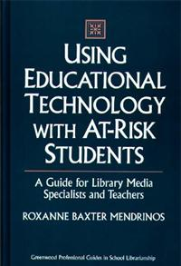 Using Educational Technology with At-Risk Students cover image