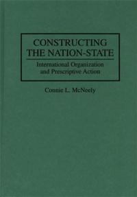 Constructing the Nation-State cover image