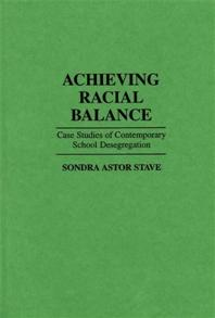 Achieving Racial Balance cover image