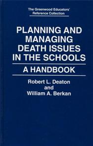 Planning and Managing Death Issues in the Schools cover image