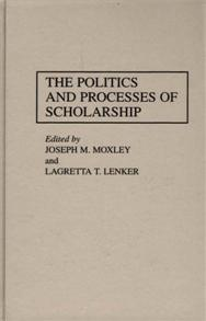 The Politics and Processes of Scholarship cover image