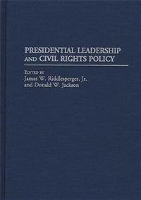 Presidential Leadership and Civil Rights Policy cover image