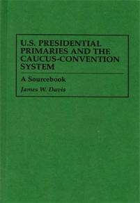 U.S. Presidential Primaries and the Caucus-Convention System cover image