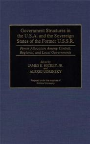 Government Structures in the U.S.A. and the Sovereign States of the Former U.S.S.R. cover image
