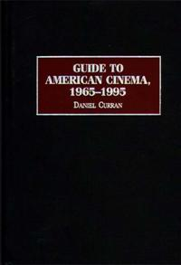 Guide to American Cinema, 1965-1995 cover image