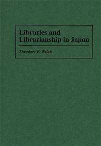 Libraries and Librarianship in Japan cover image