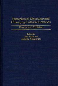 Postcolonial Discourse and Changing Cultural Contexts cover image