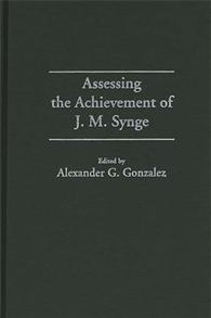 Assessing the Achievement of J. M. Synge cover image