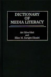 Dictionary of Media Literacy cover image
