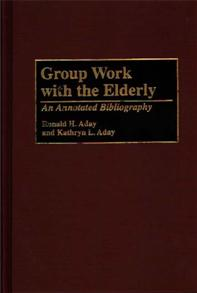 Group Work with the Elderly cover image