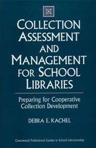 Collection Assessment and Management for School Libraries cover image