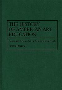 The History of American Art Education cover image
