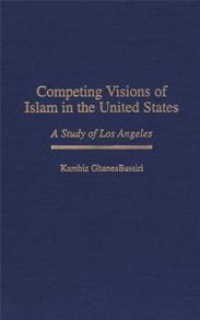 Cover image for Competing Visions of Islam in the United States