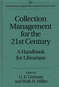 Collection Management for the 21st Century cover image