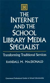 Cover image for The Internet and the School Library Media Specialist