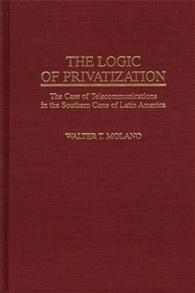 The Logic of Privatization cover image