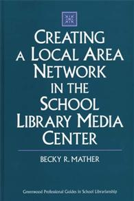 Creating a Local Area Network in the School Library Media Center cover image