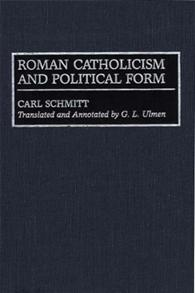 Roman Catholicism and Political Form cover image