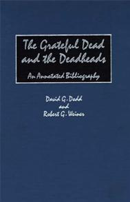 The Grateful Dead and the Deadheads cover image