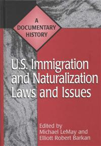 U.S. Immigration and Naturalization Laws and Issues cover image
