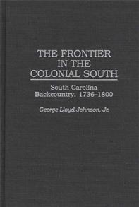 The Frontier in the Colonial South cover image