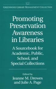 Cover image for Promoting Preservation Awareness in Libraries