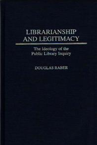 Librarianship and Legitimacy cover image