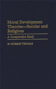 Moral Development Theories -- Secular and Religious cover image