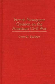 French Newspaper Opinion on the American Civil War cover image