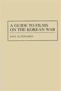 A Guide to Films on the Korean War cover image