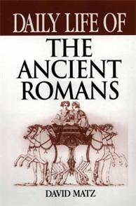 Daily Life of the Ancient Romans cover image