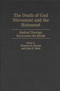 The Death of God Movement and the Holocaust cover image