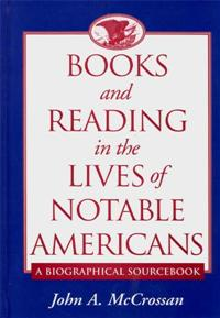 Books and Reading in the Lives of Notable Americans cover image
