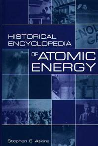 Historical Encyclopedia of Atomic Energy cover image