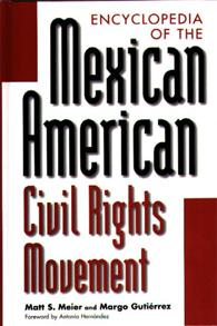 Encyclopedia of the Mexican American Civil Rights Movement cover image