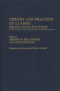 Theory and Practice of Classic Detective Fiction cover image