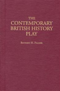 The Contemporary British History Play cover image
