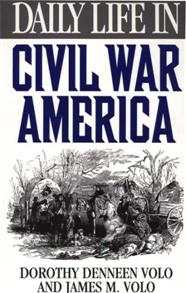 Daily Life in Civil War America cover image