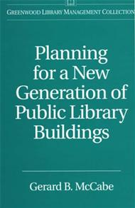 Planning for a New Generation of Public Library Buildings cover image