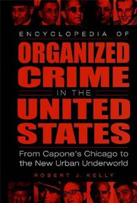 Encyclopedia of Organized Crime in the United States cover image