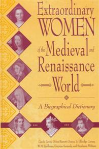 Extraordinary Women of the Medieval and Renaissance World cover image