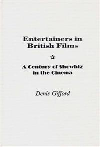 Entertainers in British Films cover image