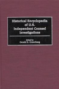 Historical Encyclopedia of U.S. Independent Counsel Investigations cover image