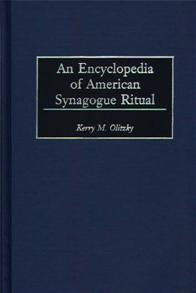 An Encyclopedia of American Synagogue Ritual cover image