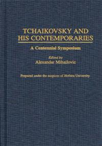 Tchaikovsky and His Contemporaries cover image
