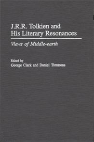 J.R.R. Tolkien and His Literary Resonances cover image