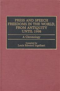 Press and Speech Freedoms in the World, from Antiquity until 1998 cover image